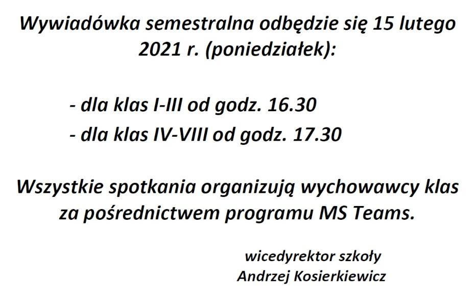 Wywiadówka semestralna – 15.02.2021 r.